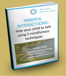 Mindful Interactions_Linda Coyle_Speech Therapy Cork